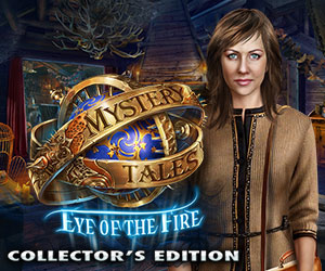 Mystery Tales – Eye of the Fire Collector's Edition